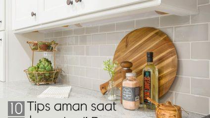 10 tips aman saat berada di dapur - jasa interior bogor - kitchen set bogor